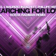 DONS & Maurizio Inzaghi ft. Philippe Heithier – Searching For Love (Kosta Radman Remix) [PREVIEW]